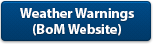 Clicking this link will take you to the page regarding weather warnings on the Bureau of Meteorology website. This page will open in a new tab or window.